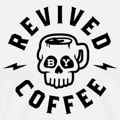 Revived By Coffee v2 - Men's Premium T-Shirt
