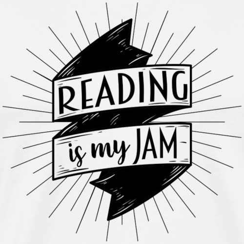 Reading Is My Jam Teacher T-Shirts - Men's Premium T-Shirt