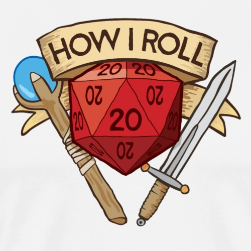 How I Roll D&D DND - Men's Premium T-Shirt