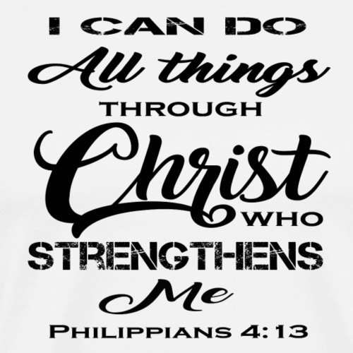 Philippians 4 13 - Men's Premium T-Shirt