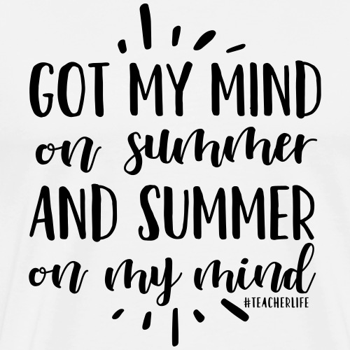 Got My Mind on Summer & Summer On My Mind #teacher