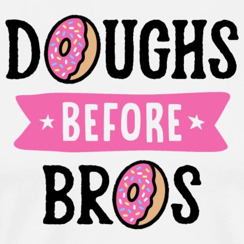 Doughs Before Bros - Men's Premium T-Shirt