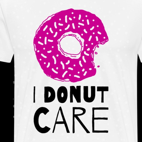 I Donut Care - Men's Premium T-Shirt