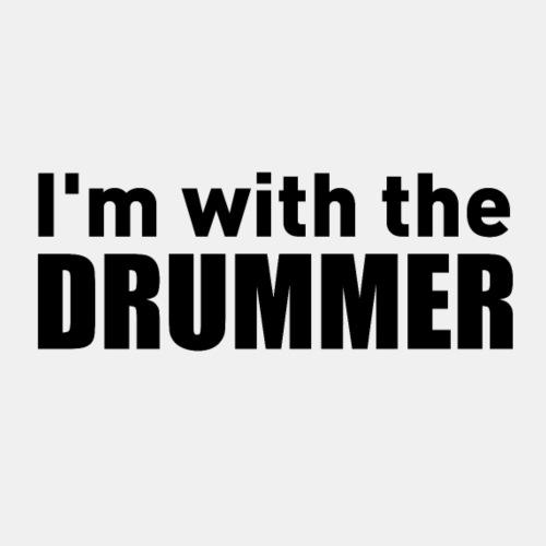 I'm With The Drummer black text - Men's Premium T-Shirt