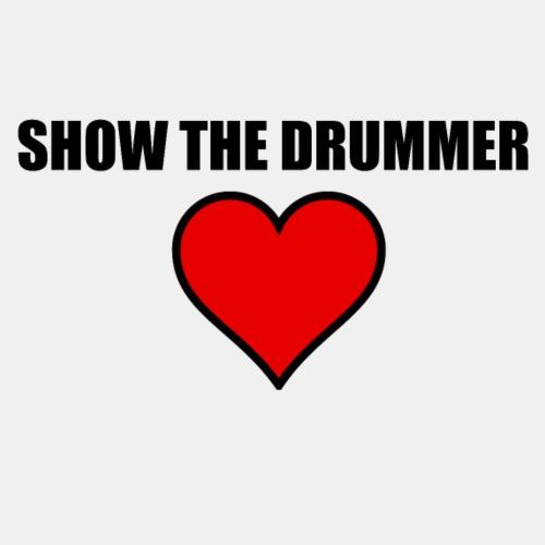 Show the drummer love - Men's Premium T-Shirt