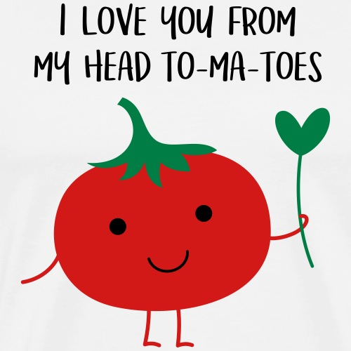 I love you from my head to-ma-toes - Men's Premium T-Shirt