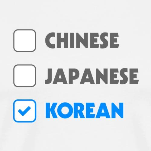 To make it clear, I am Korean - Men's Premium T-Shirt