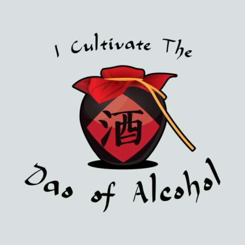 I Cultivate the Dao of Alcohol - Men's Premium T-Shirt