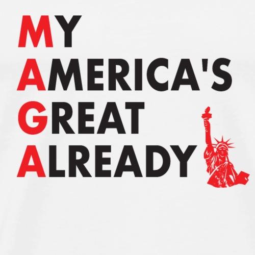 MAGA - My America's Great Already - Men's Premium T-Shirt