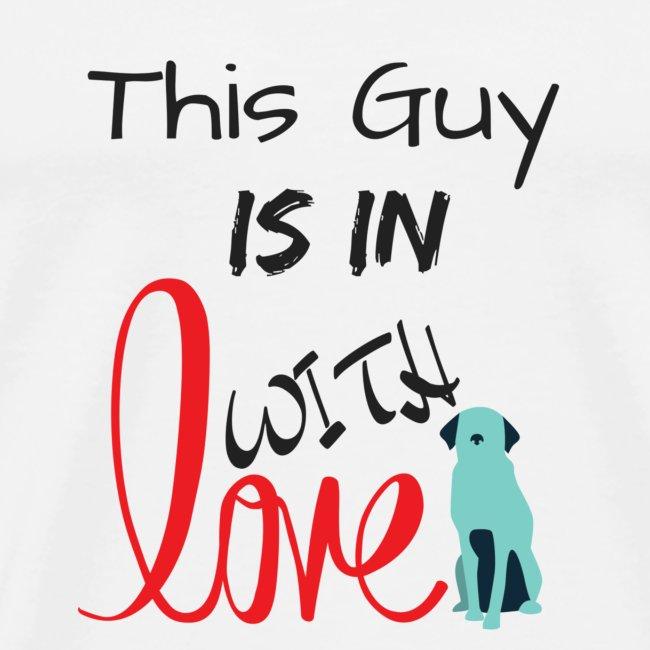 This Guy Love Dog