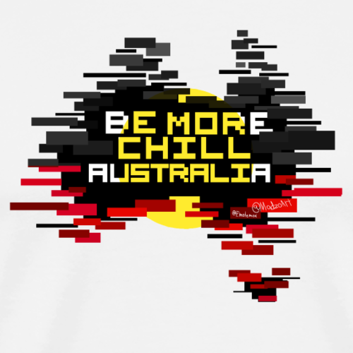 Be More Chill Australia - Men's Premium T-Shirt