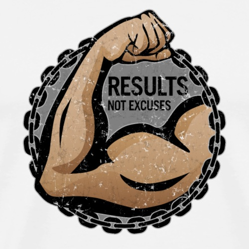 """Results, Not Excuses"" fitness logo - Men's Premium T-Shirt"