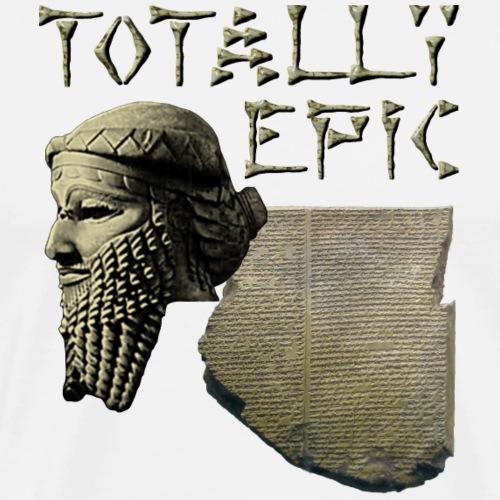 Gilgamesh: Totally Epic - Men's Premium T-Shirt