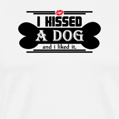 i kissed a dog and i liked it black - Men's Premium T-Shirt