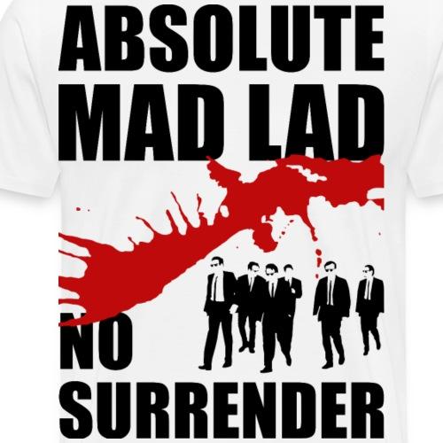 Mad Lad - No Surrender - Men's Premium T-Shirt