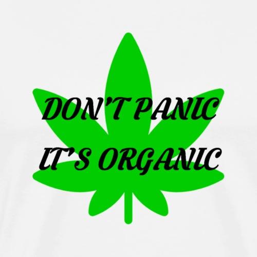 Don't Panic it's organic - tshirt/hoodie/sweater - Men's Premium T-Shirt