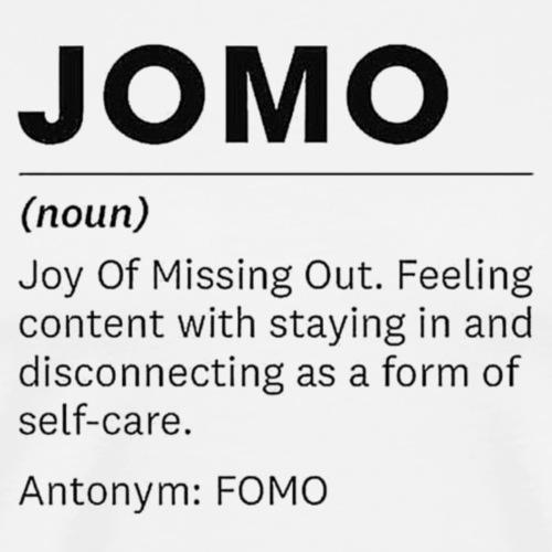 JOMO - Men's Premium T-Shirt