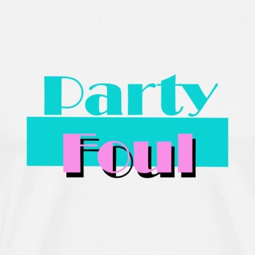 Party Foul - Men's Premium T-Shirt