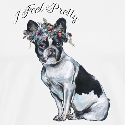 I Feel Pretty. - Men's Premium T-Shirt