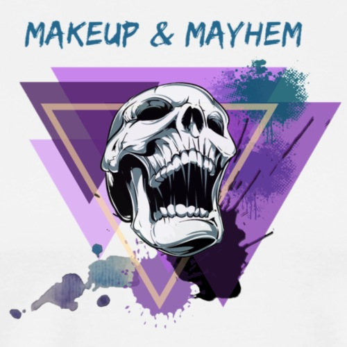 1Makeup & Mayhem - Men's Premium T-Shirt