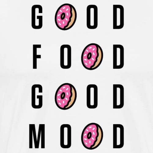 Good Food Good Mood | Donut Typography - Men's Premium T-Shirt