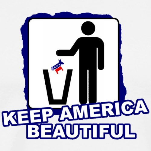 KEEP AMERICA BEAUTIFUL - Men's Premium T-Shirt