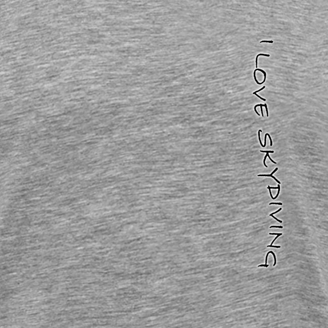 I love skydiving/T-shirt/BookSkydive