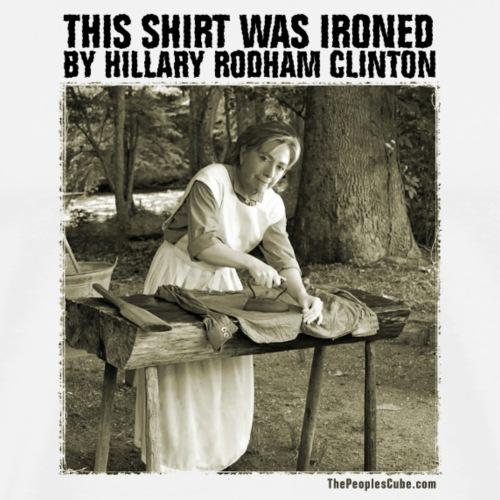 Ironed By Hillary - Men's Premium T-Shirt