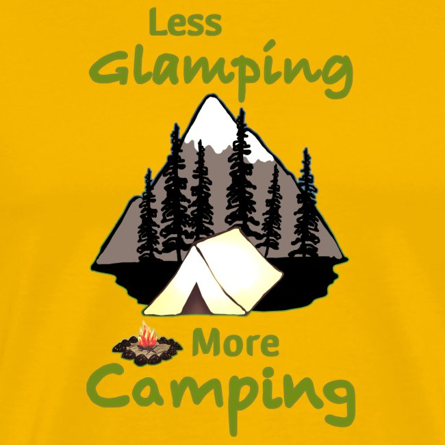 Less Glamping More Camping