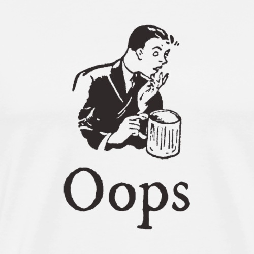 Man mistakes Oops - 50s black and white - Men's Premium T-Shirt