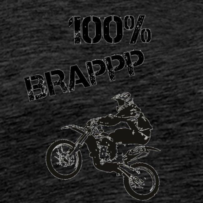 """""""100% BRAPPP"""" (Black and White)"""