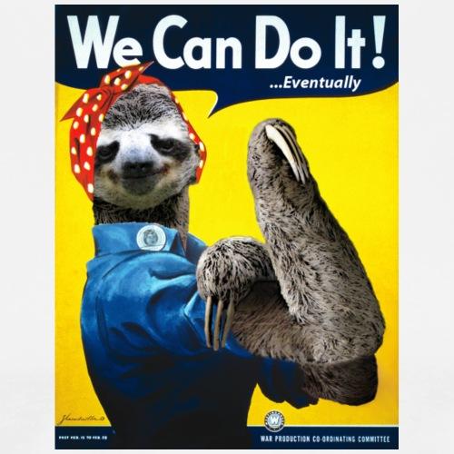 We Can Do It (...Eventually) Sloth - Men's Premium T-Shirt