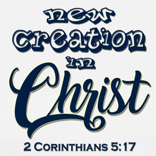 2 Corinthians 5 17 - Men's Premium T-Shirt
