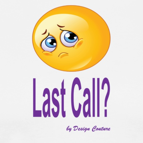 LAST CALL PURPLE - Men's Premium T-Shirt