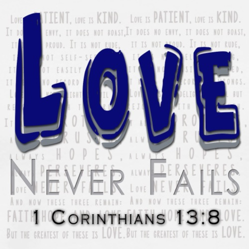 Love Never Fail - Men's Premium T-Shirt