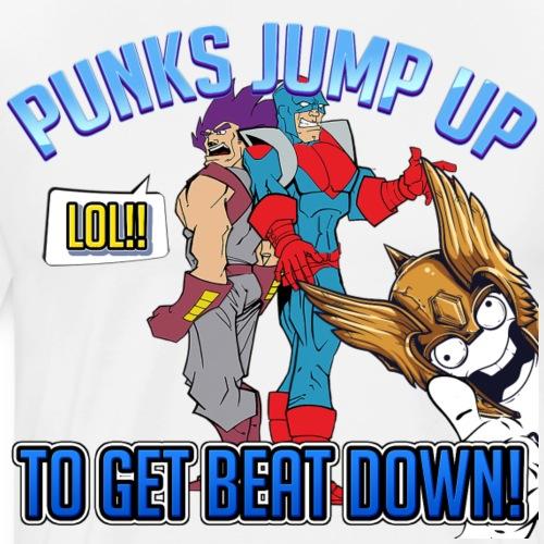 PUNKS JUMP UP - Men's Premium T-Shirt