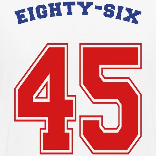 Eight-Six 45 Anti Trump - Men's Premium T-Shirt