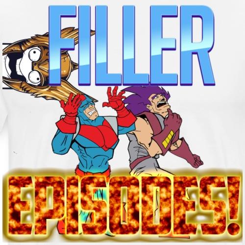 FILLER EPISODES - Men's Premium T-Shirt