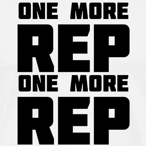 one more rep one more rep - Men's Premium T-Shirt