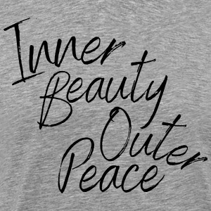 Inner Beauty Outer Peace - Men's Premium T-Shirt