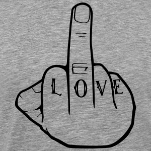 Fuck Love - Middlefinger - Fuck you - Men's Premium T-Shirt