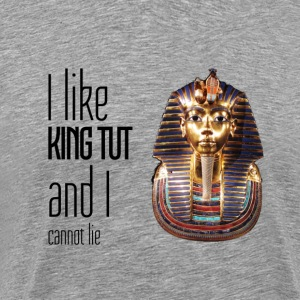 I Like King Tut - Men's Premium T-Shirt