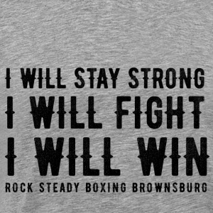 I WILL STAY STRONG - Men's Premium T-Shirt