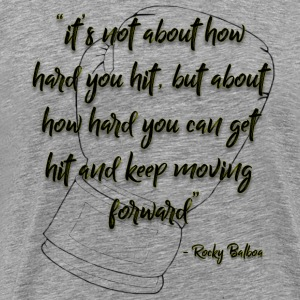 Rocky Inspirational Quote - Men's Premium T-Shirt