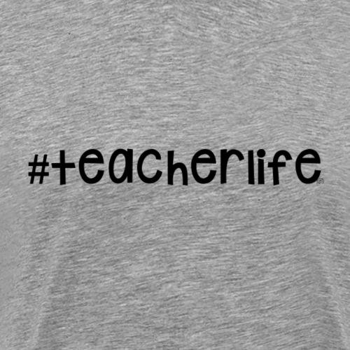 #teacherlife - Men's Premium T-Shirt