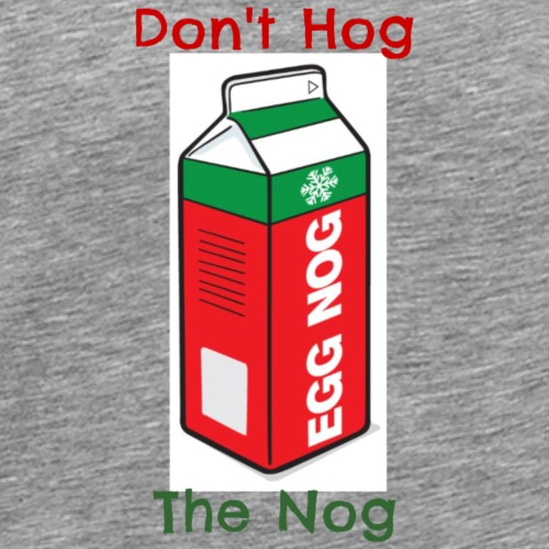 Don't Hog - Men's Premium T-Shirt
