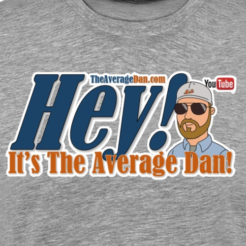 Hey Its The Average Dan Logo - Men's Premium T-Shirt