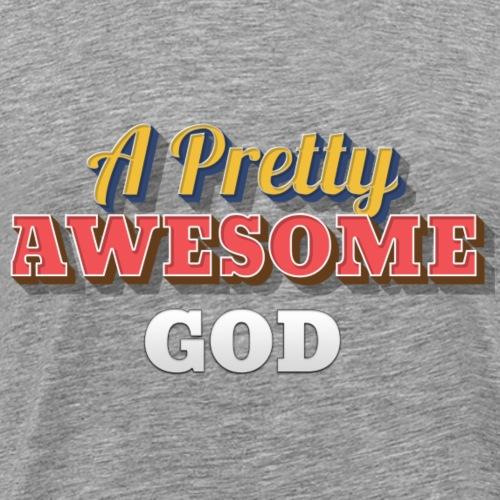Awesome God - Men's Premium T-Shirt