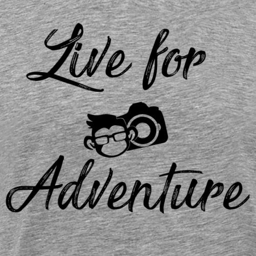 Live For Adventure - Men's Premium T-Shirt