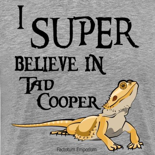 Tad Cooper IS a Dragon - Men's Premium T-Shirt